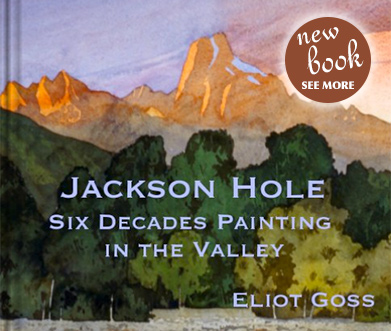 New Book: Jackson Hole – Six Decades Painting in the Valley